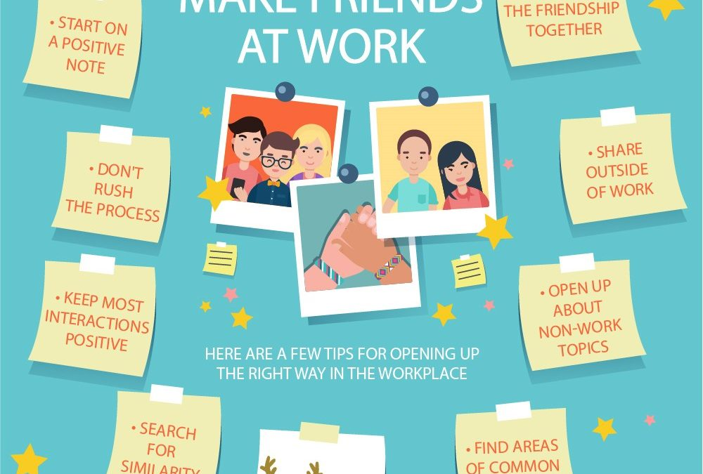 Friends at work – why you need them and how to get some